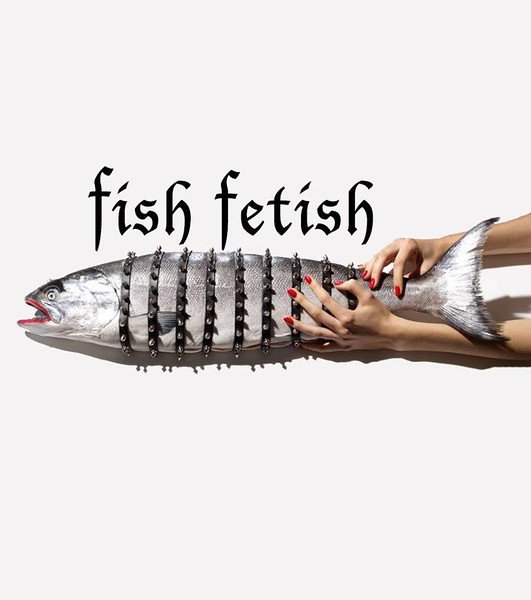 Fetish fish